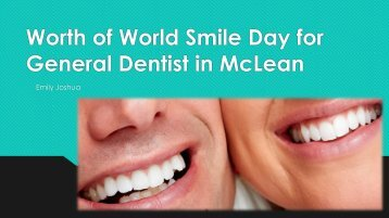 Worth of World Smile Day for general dentists in McLean