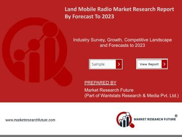 Land Mobile Radio Market Research Report – Forecast to 2023
