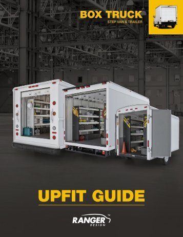 Ranger Design Box Truck, Step Van & Trailer Upfit Guide