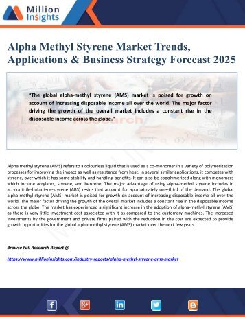 Alpha Methyl Styrene Market Trends, Applications & Business Strategy Forecast 2025