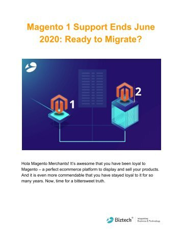 Magento 1 Support Ends June 2020: Ready to Migrate?