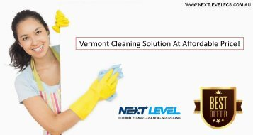 Vermont Cleaning Solution At Affordable Price!