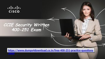 Free Cisco 400-251 Exam Sample Questions - Dumps4download.co.in