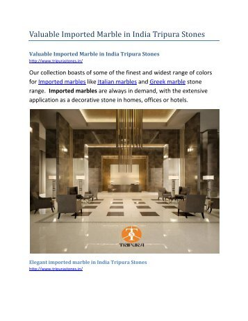 Valuable Imported Marble in India Tripura Stones-converted