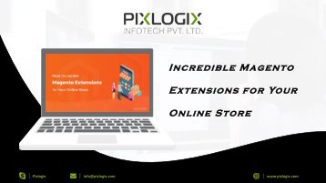 Most Incredible Magento Extensions for Your Online Store-converted