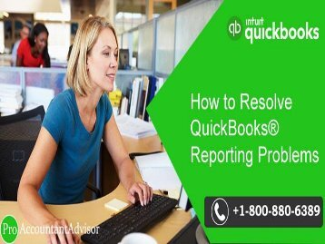 How to Resolve QuickBooks® Reporting Issues