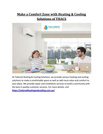 Make a Comfort Zone with Heating & Cooling Solutions of THACS