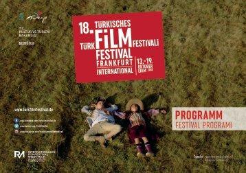 18. Türkisches Filmfestival Frankfurt/M. // PROGRAMMHEFT
