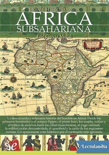 Breve historia del Africa subsahariana - Eric Garcia Moral