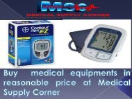 Buy  medical equipments in reasonable price at Medical Supply Corner