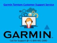 Garmin Tomtom Customer Support Services Contact us at +1-844-441-2440 for any help