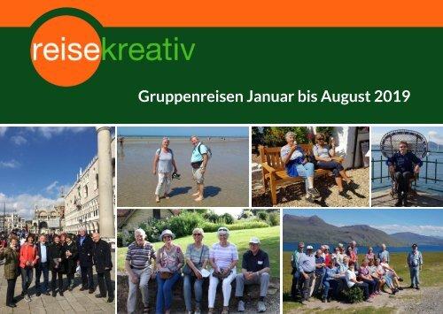 Gruppenreisen Januar bis August 2019