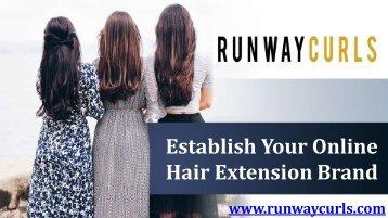 Establish Your Online Hair Extension Brand