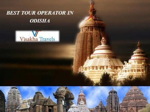Best Tour Operator in Odisha - Best Tour Package Ever