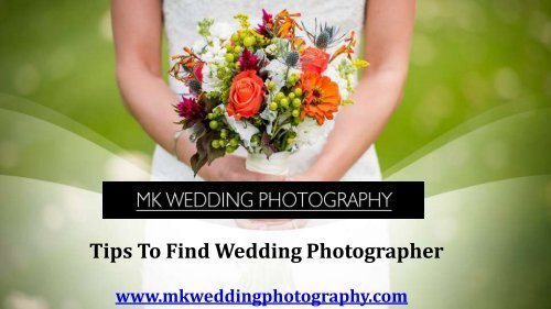 Tips To Find Wedding Photographer