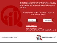Bulk Packaging Market for Cosmetics Industry Research Report - Forecast to 2023