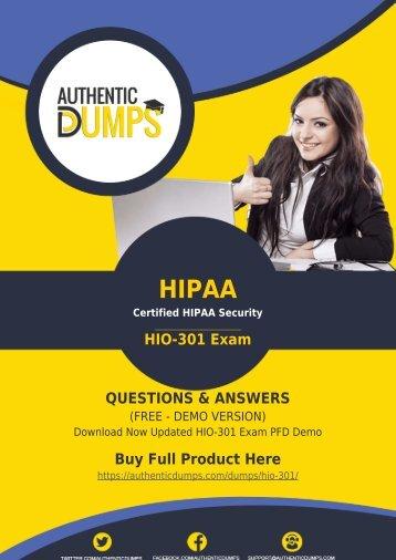 HIPAA HIO-301 Dumps - HIPAA HIO-301 PDF Questions and Answers | 2018 Updated