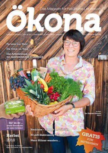 Ökona - das Magazin für natürliche Lebensart: Ausgabe Herbst 2018