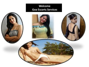 Welcome To Goa Escorts Services http://www.natalyadsouza.co.in/