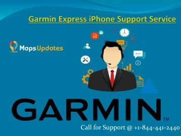 Call us @ +1-844-441-2440 for Garmin Express iPhone Support Services