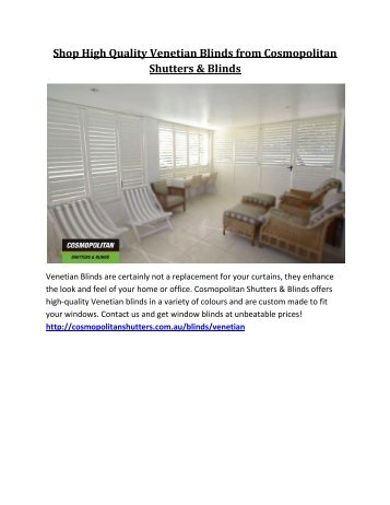 Shop High Quality Venetian Blinds from Cosmopolitan Shutters & Blinds