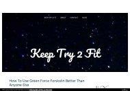 Green Force Forskolin Reviews