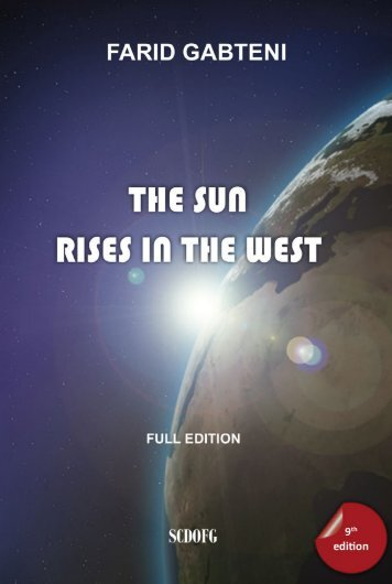 The Sun Rises in the West (9th edition, 2018) - Farid Gabteni
