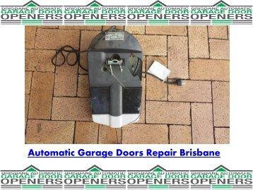 Automatic Garage Doors Repair Brisbane