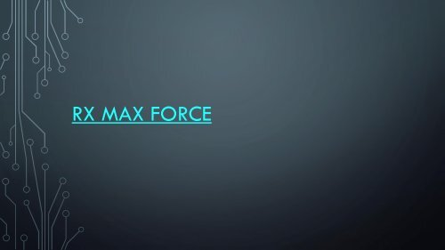 Rx Max Force