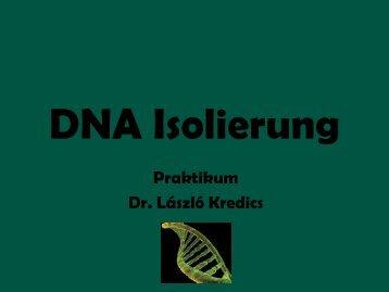 Isolierung genomischer DNA