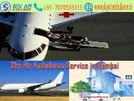 Take the Brilliant Air Ambulance Service in Mumbai by Sky Air Ambulance