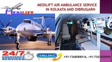 Medilift air ambulance from Kolkata and Dibrugarh