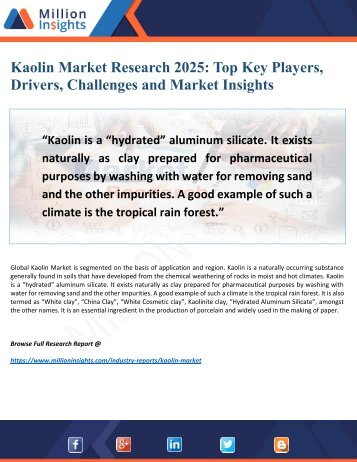 Kaolin Market Driving Factors, Growth and Applications