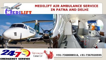 Supreme Air Ambulance Service in Patna and Delhi by Medilift