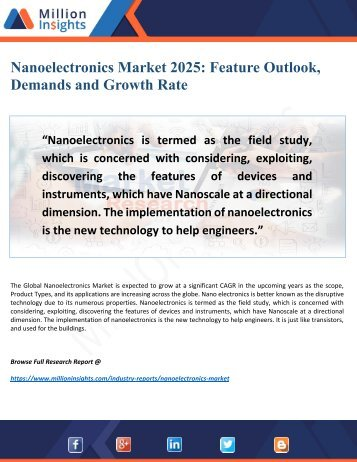 Nanoelectronics Market 2025: Key Trends, Driving factors and Growth Rate Analysis