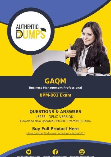 BPM-001 Dumps - Actual (2018) GAQM BPM-001 Exam Questions PDF - 100% Passing Guarantee
