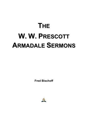 The W. W. Prescott Armadale Sermons - Fred Bischoff