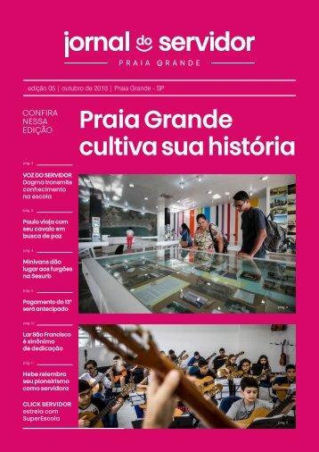 Jornal do Servidor - Praia Grande | Ed. 5 | Outubro 2018