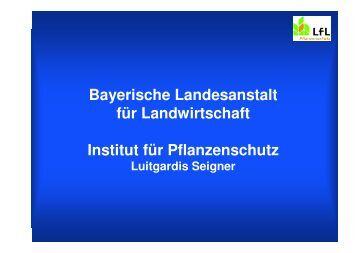 Bayerische Landesanstalt für Landwirtschaft Institut für Pflanzenschutz