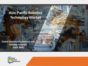 Asia-Pacific Robotics Technology Market