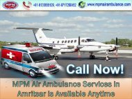 Get On-Call Assistance to Get Immediate MPM Air Ambulance Service in Amritsar