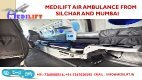 Get Prime Air Ambulance Services in Silchar and Mumbai by Medilift - Page 3