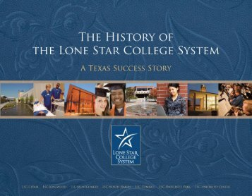 The History of the Lone Star College System: A Texas Success Story