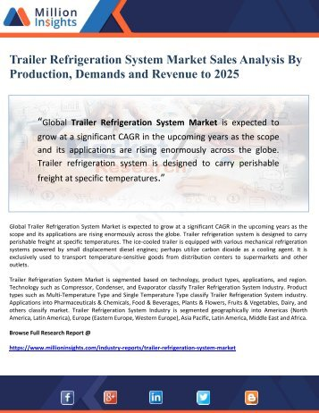 Trailer Refrigeration System Market Sales Analysis By Production, Demands and Revenue to 2025