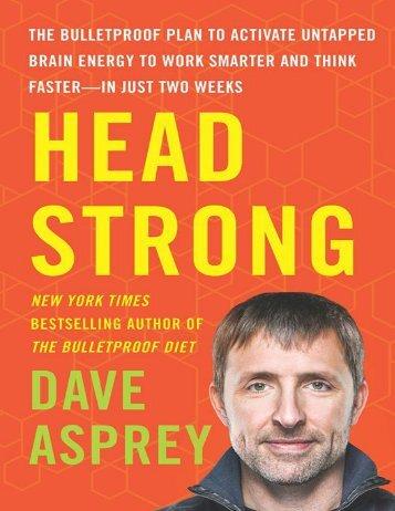 Dave Asprey - Head Strong