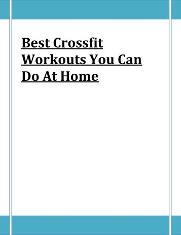 Best Crossfit Workouts You Can Do At Home