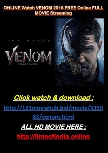 ONLINE Watch VENOM 2018 FREE Online FULL MOVIE Streaming