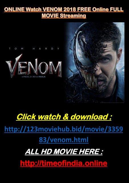 Online 123 Watch Venom 2018 Free Online Full Movie Streaming