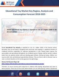 Educational Toy Market Key Region, Analysis and Consumption Forecast 2018-2025