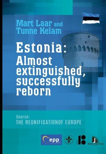 ESTONIA:  Almost extinguished, successfully reborn